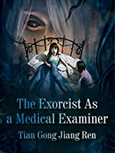 The Exorcist As a Medical Examiner: Volume 2 (English Edition)
