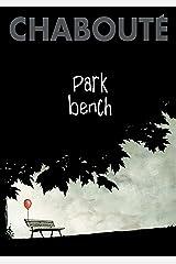 Park Bench (English Edition) eBook Kindle