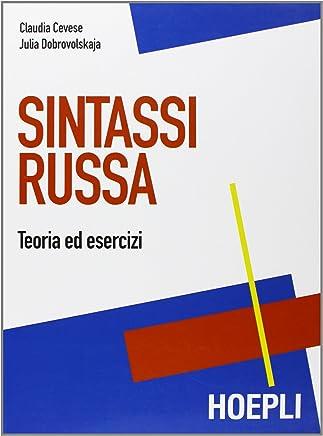 Sintassi russa. Teoria ed esercizi (B1, B2)
