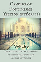 Candide Ou l'Optimisme (Édition Intégrale): Texte Avec Analyse Des Personnages Et Des Thèmes Abordés Dans l'Oeuvre de Voltaire