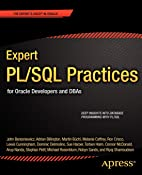 Expert PL/SQL Practices: for Oracle Developers and DBAs