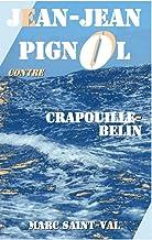 Jean-Jean Pignol contre Crapouille-Belin: Volume 3