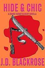 Hide & Chic (Zombie Cosmetologist Novellas Book 2)