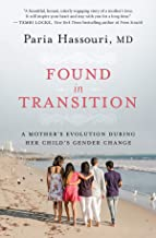 Found in Transition: A Mother's Evolution during Her Child's Gender Change
