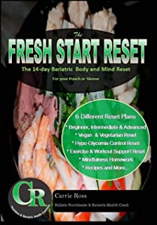 The Fresh Start Reset: The 14-day Bariatric  Body and Mind Reset For your Pouch or Sleeve