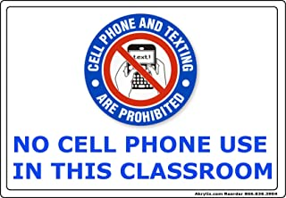No Cell Phone Use in This Classroom Vinyl PVC Sign