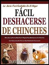 FÁCIL DESHACERSE DE CHINCHES: Descubra La Forma Más Fácil