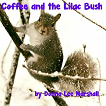 Coffee and the Lilac Bush