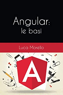 Angular: le basi (Italian Edition)