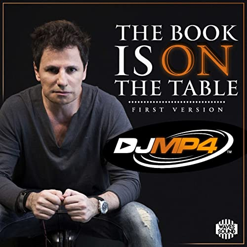 The Book Is On The Table First Version By Dj Mp4 On Amazon Music