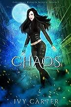 Chaos: A Paranormal Urban Fasntasy Novel (Goddess Kissed Novel Book 3)
