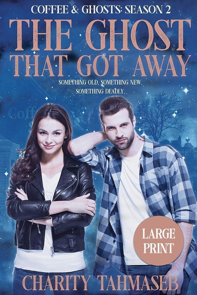 プリーツ小さなプレゼンCoffee and Ghosts 2: The Ghost That Got Away: Coffee and Ghosts Season 2 Large Print