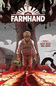 Farmhand Volume 1: Reap What Was Sown
