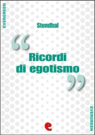 Ricordi di Egotismo (Evergreen)