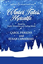 Winter Tales: Metcalfe (Metcalfe County)