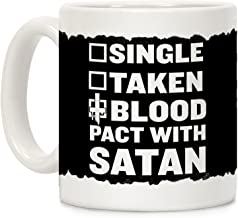 LookHUMAN Blood Pact With Satan White 11 Ounce Ceramic Coffee Mug