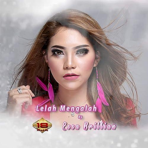 Lelah Mengalah By Essa Brillian On Amazon Music Amazoncom