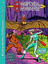 Champions of the Chewniverse #4: Crisis at Cavity Cave