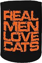 123t Stubby Holder - Stubbie Holders Cooler Real Men Love Cats Kitten Pet - Funny Novelty Birthday Gift Joke Beer Can Bottle Gift Present