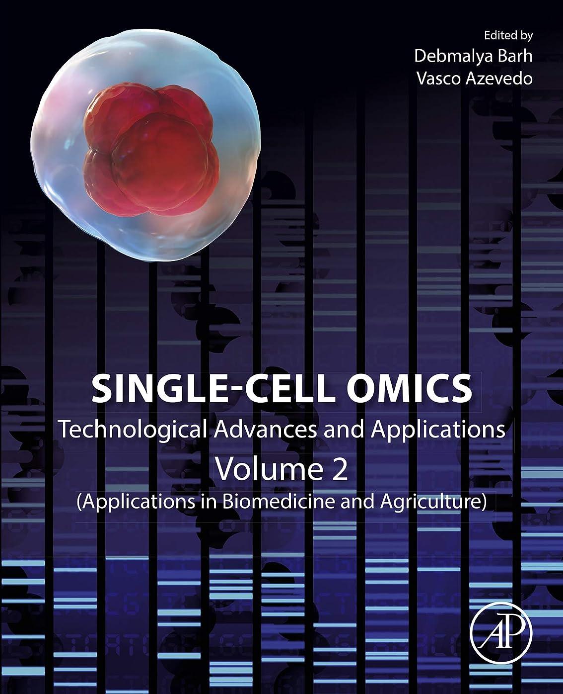 インタフェース執着祖父母を訪問Single-Cell Omics: Volume 2: Technological Advances and Applications (English Edition)