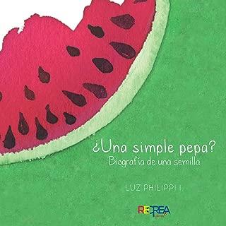 ¿Una simple pepa? (Spanish Edition)