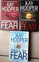 Kay Hooper - Fear Series: 1 Hunting Fear, 2 Chill of Fear, 3 Sleeping With Fear