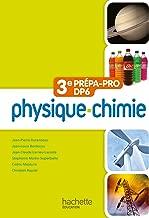 Physique-Chimie 3e prépa-pro DP6