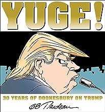 Yuge!: 30 Years of Doonesbury on Trump (Volume 37) PDF