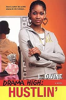 Drama High: Hustlin' (Drama High series Book 7)