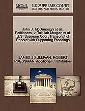 John J. McDonough et al., Petitioners, v. Tallulah Morgan et al. U.S. Supreme Court Transcript of Record with Supporting P...