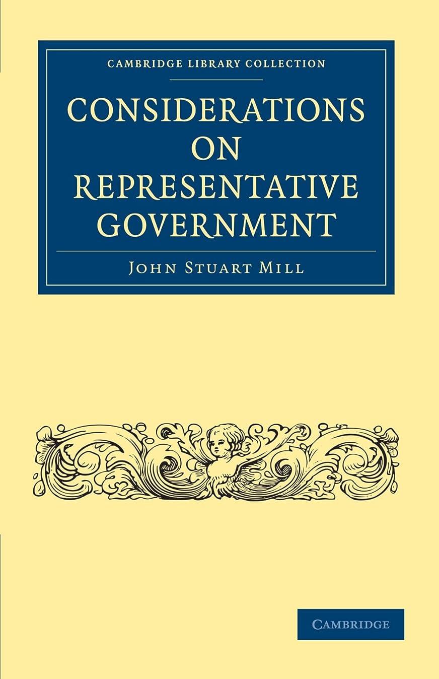 グラマー共同選択請負業者Considerations on Representative Government (Cambridge Library Collection - British and Irish History, 19th Century)