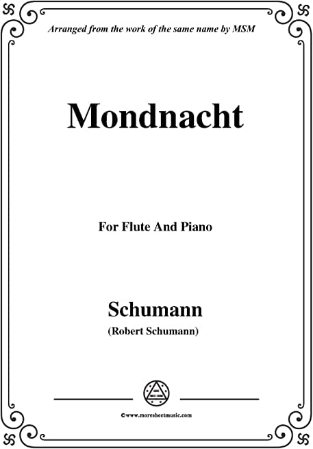 Schumann-Mondnacht,for Flute and Piano (German Edition)
