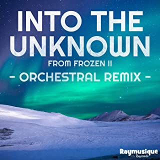 """Into the Unknown (From """"Frozen 2"""") [Orchestral Remix]"""