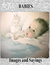 50 IMAGES AND SAYINGS Series - Babies (English Edition)