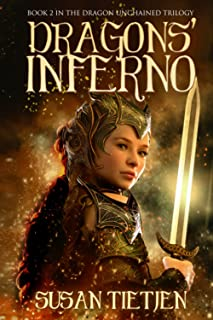 Dragons' Inferno: Book 2 in the Dragon Unchained Trilogy