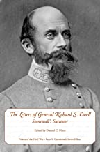 The Letters of General Richard S. Ewell: Stonewall's Successor (Voices of the Civil War)