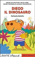 Scaricare Libri Diego il dinosauro. Ediz. a colori PDF