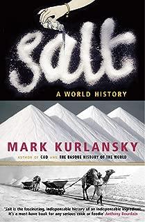 Salt: A World History (English Edition)