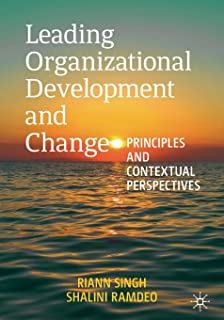 Leading Organizational Development and Change: Principles and Contextual Perspectives