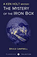 The Mystery of the Iron Box: A Ken Holt Mystery (Ken Holt Mysteries Book 7)