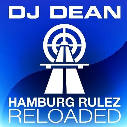 DJ Dean - Hamburg Rulez Reloaded