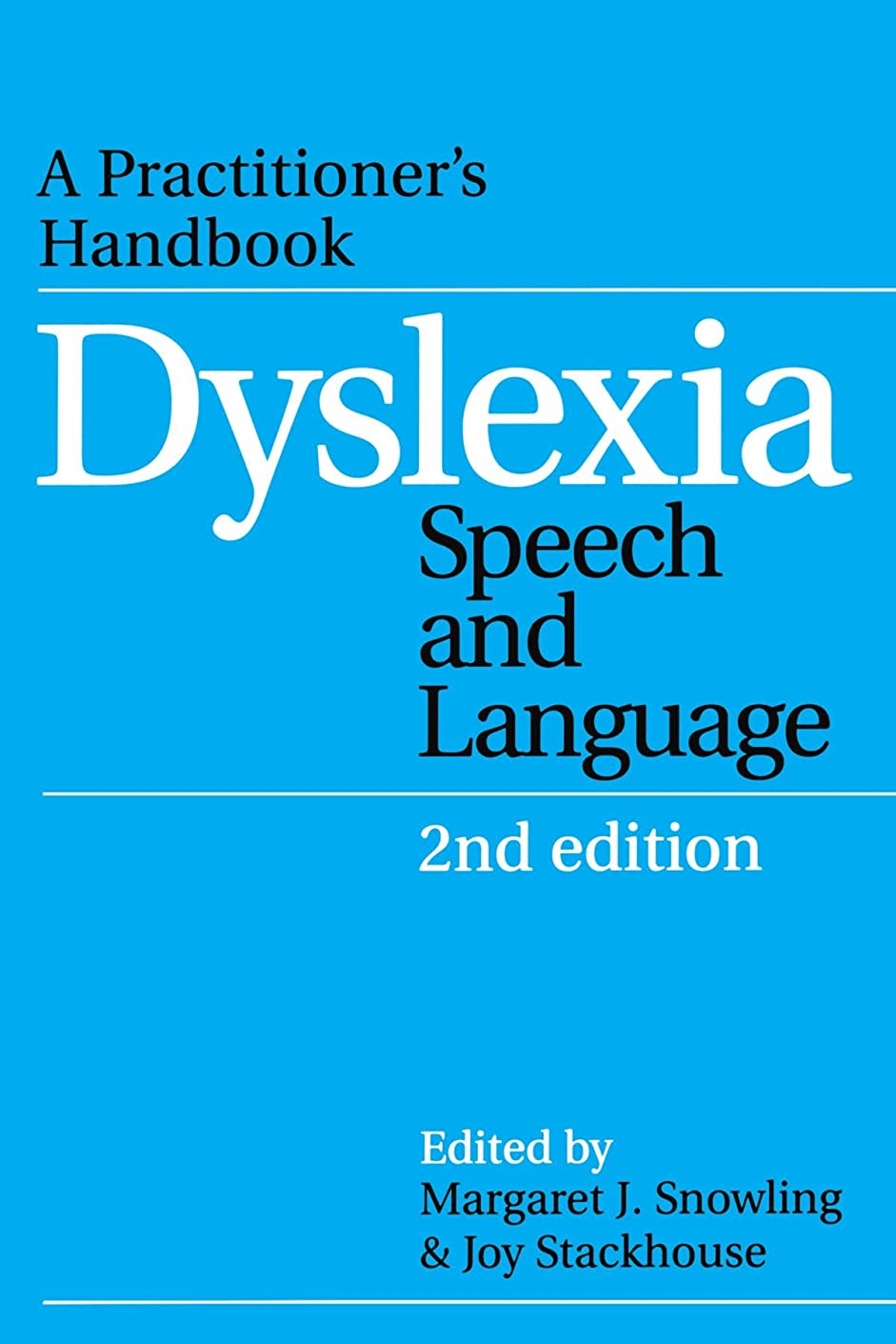 可能にする候補者劇場Dyslexia, Speech and Language: A Practitioner's Handbook (Dyslexia Series (Whurr))