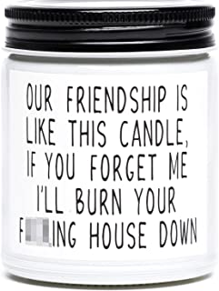 Best Friend Gifts for Women, Our Friendship is Like This Candle, Funny Friendship Birthday, Valentines, Galentines Day, Mo...