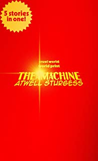 "The ""A"" Machine: Issues #1 - 5 (English Edition)"