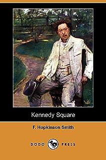 Kennedy Square (Dodo Press)