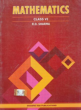 Mathematics for Class 6 by R D Sharma (2019-2020 Session)