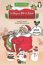 La Magica Notte di Natale / 'Twas the Night Before Christmas: Bilingual Italian-English Edition (Italian Edition)