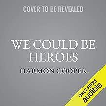 We Could Be Heroes: A Superhero Adventure