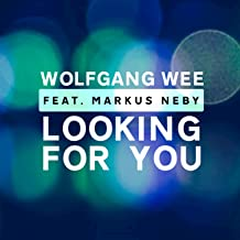 Looking For You [feat. Markus Neby]