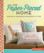 The Paper-Pieced Home: Quilting a Household One Block at a Time